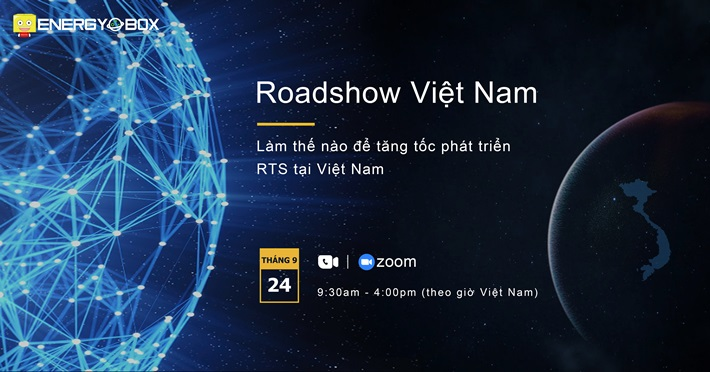 Energy Box Road Show, How to Accelerate RTS Development in Vietnam on Sep 24, 2020